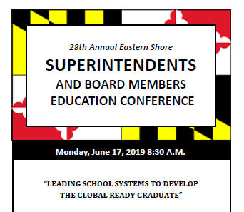 28th Annual Eastern Shore Supts and Board Members Conference